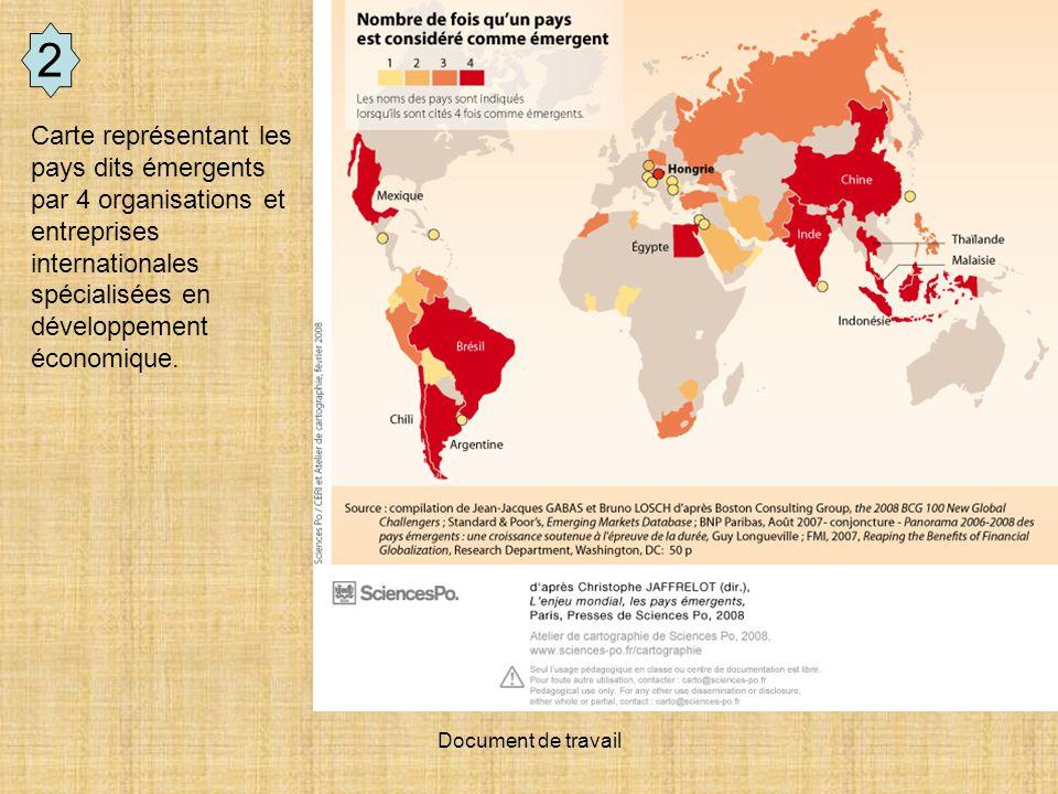 2 Carte représentant les pays dits émergents par 4 organisations et entreprises internationales spécialisées en développement économique.