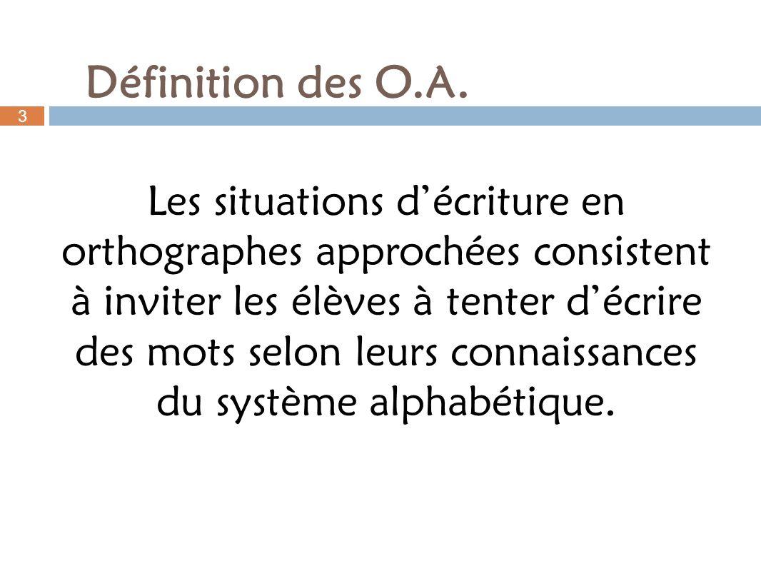 Définition des O.A. 3.