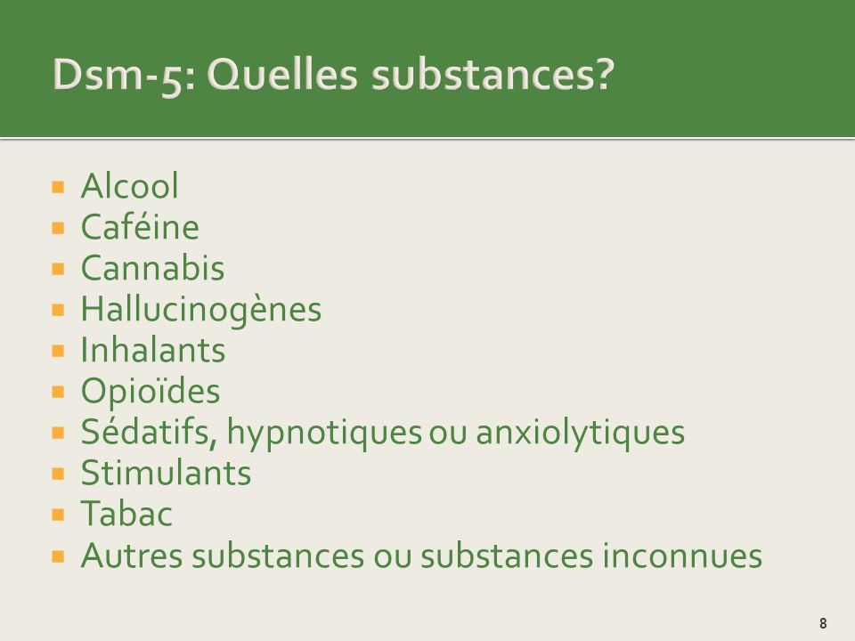 Dsm-5: Quelles substances