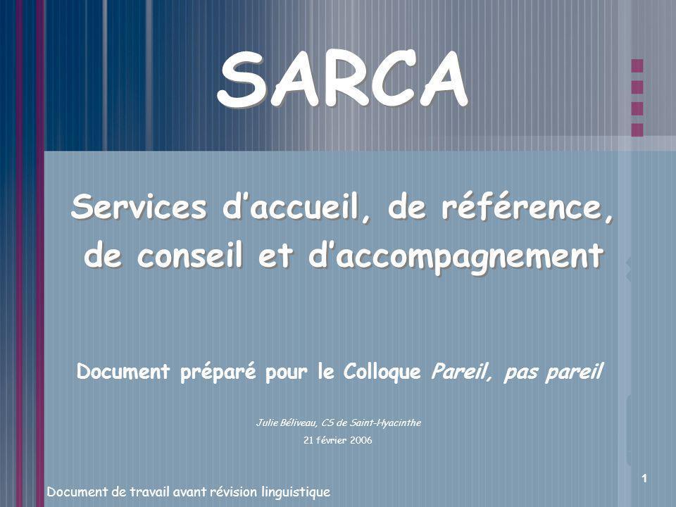 SARCA Services d'accueil, de référence, de conseil et d'accompagnement