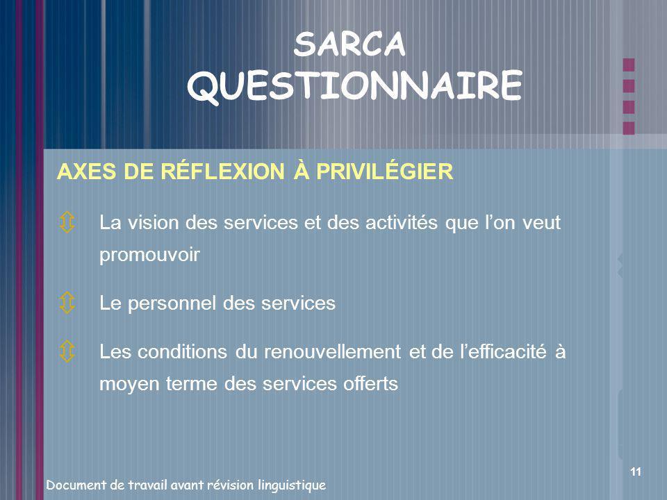 SARCA QUESTIONNAIRE AXES DE RÉFLEXION À PRIVILÉGIER