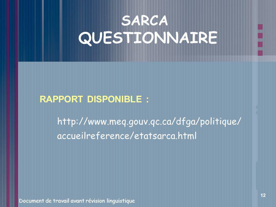 SARCA QUESTIONNAIRE RAPPORT DISPONIBLE :