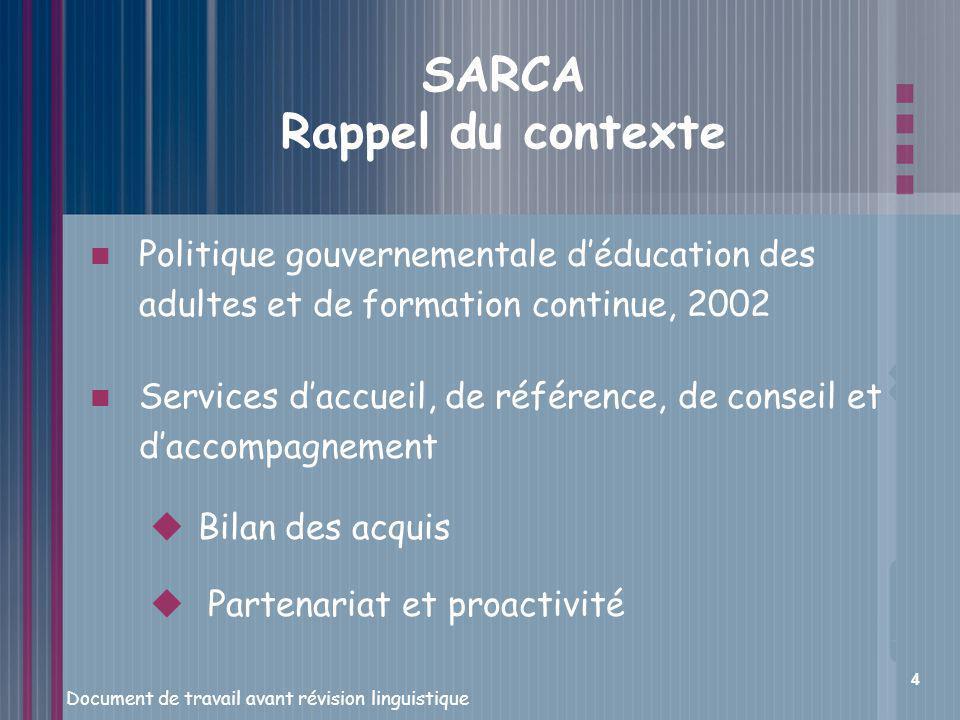 SARCA Rappel du contexte