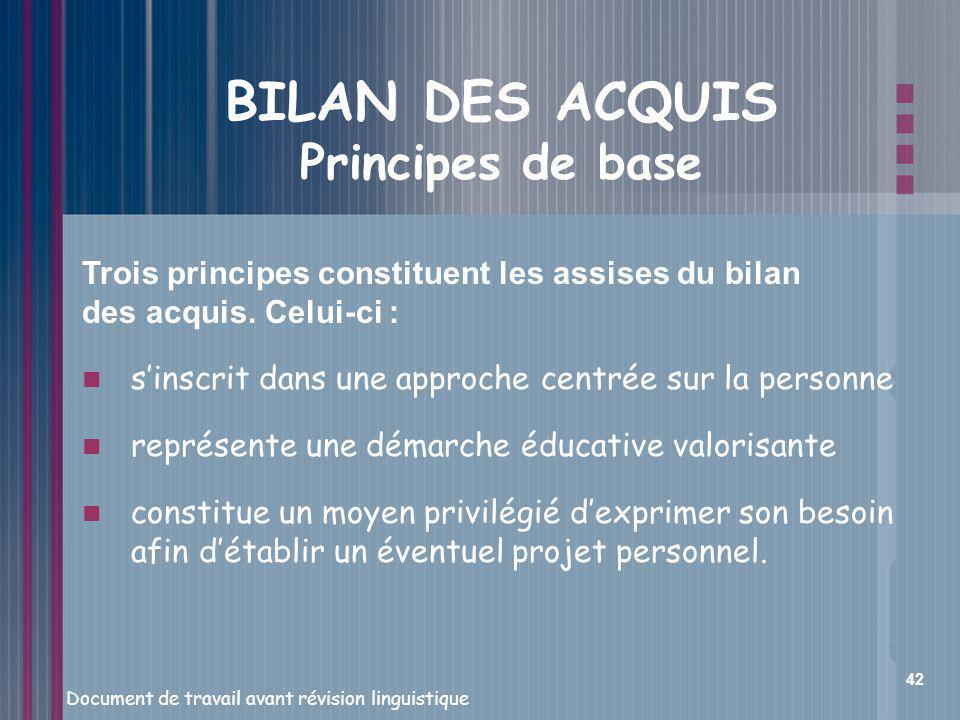 BILAN DES ACQUIS Principes de base