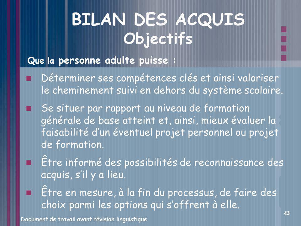 BILAN DES ACQUIS Objectifs