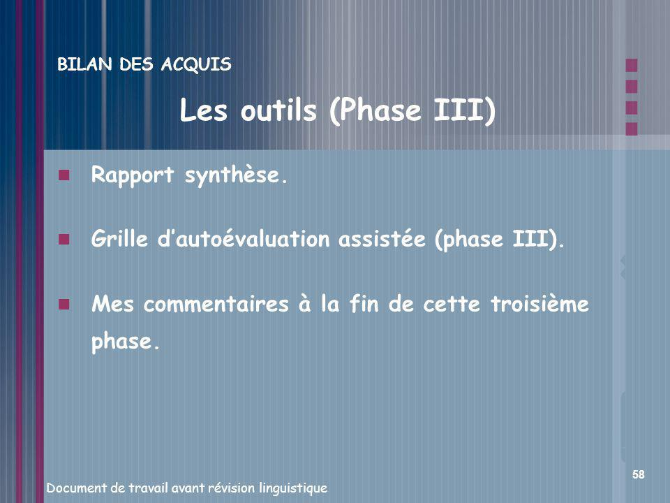 Les outils (Phase III) Rapport synthèse.