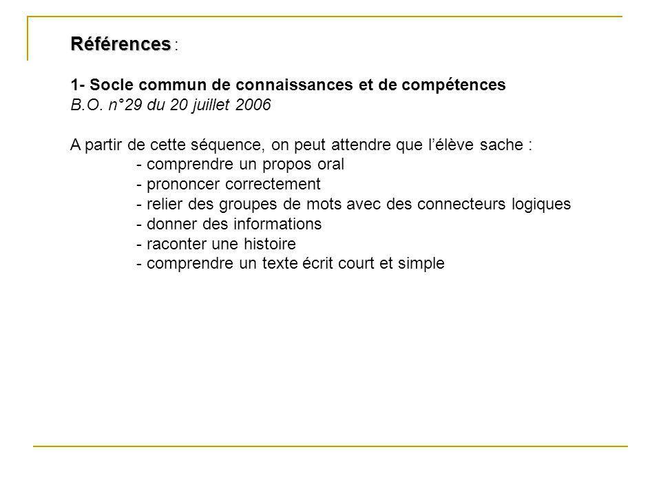 Références : 1- Socle commun de connaissances et de compétences