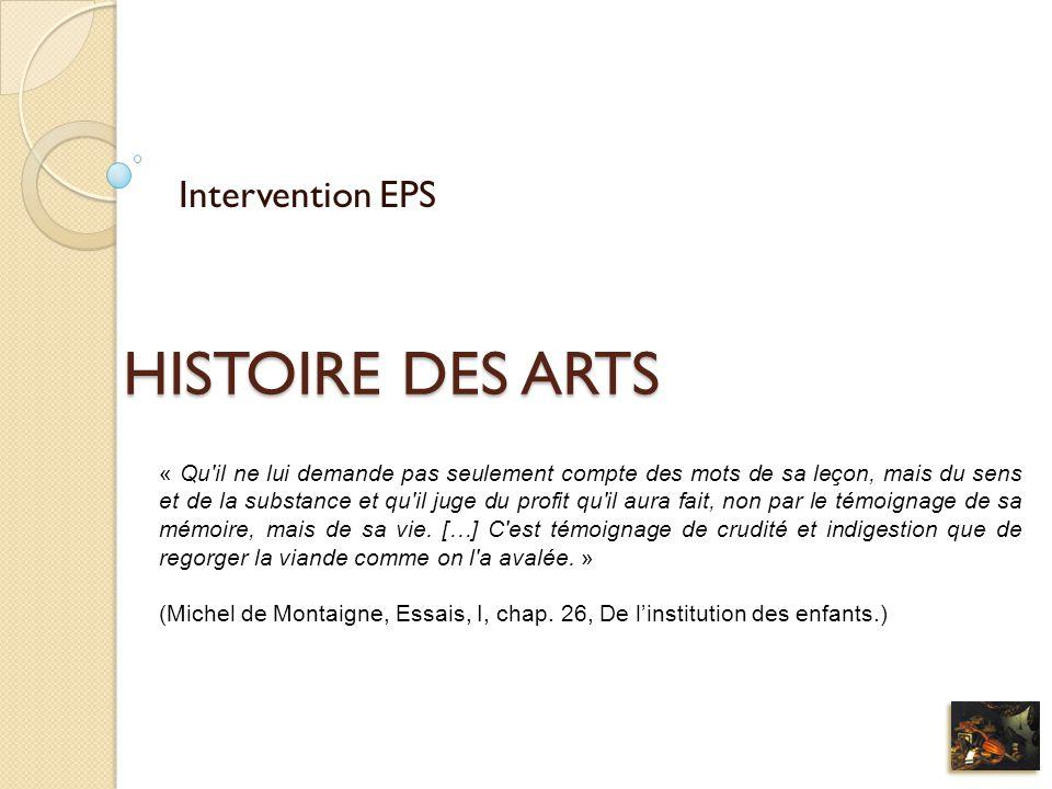 HISTOIRE DES ARTS Intervention EPS