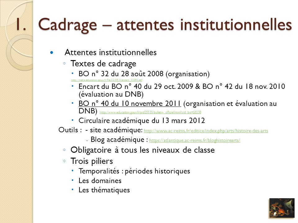 Cadrage – attentes institutionnelles