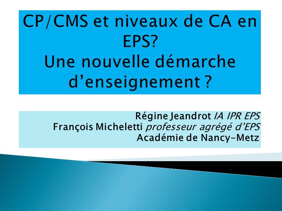 CP/CMS et niveaux de CA en EPS Une nouvelle démarche d'enseignement