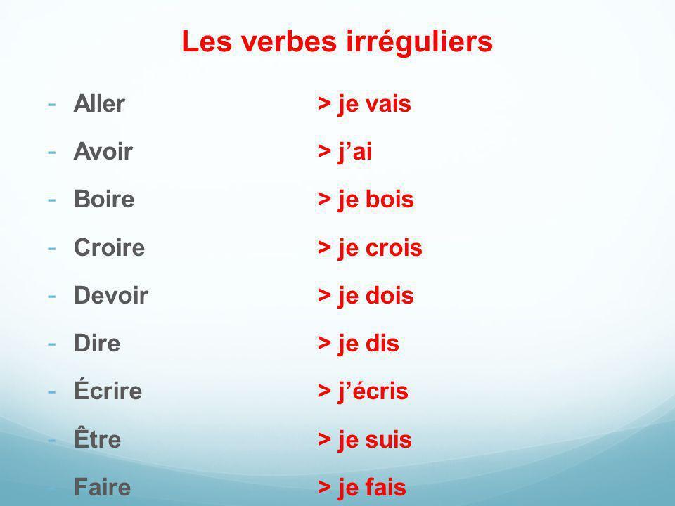 Les verbes irréguliers