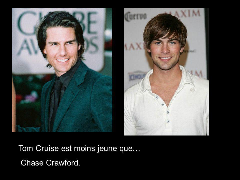 Tom Cruise est moins jeune que…
