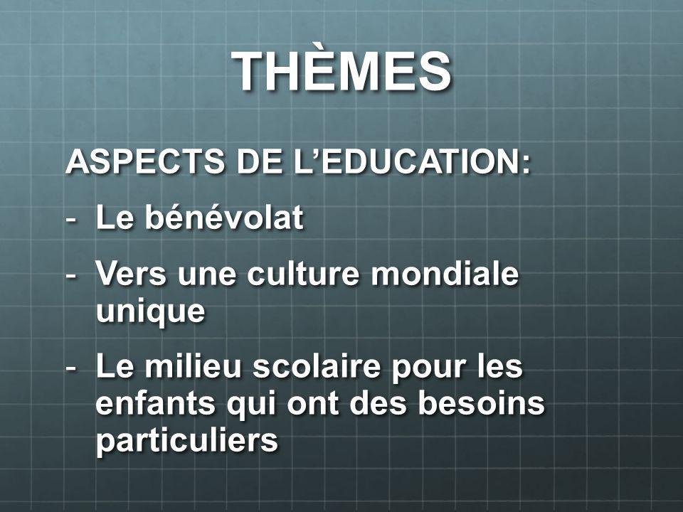 THÈMES ASPECTS DE L'EDUCATION: Le bénévolat