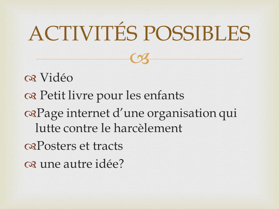 ACTIVITÉS POSSIBLES Vidéo Petit livre pour les enfants