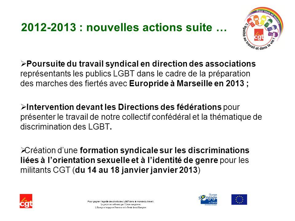 2012-2013 : nouvelles actions suite …