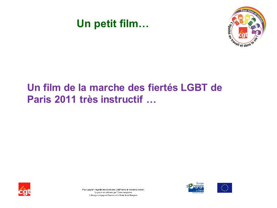 Un film de la marche des fiertés LGBT de Paris 2011 très instructif …