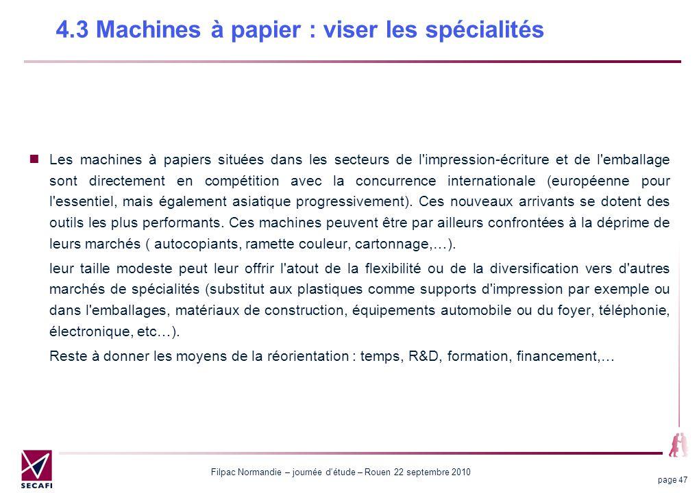 4.3 Machines à papier : viser les spécialités