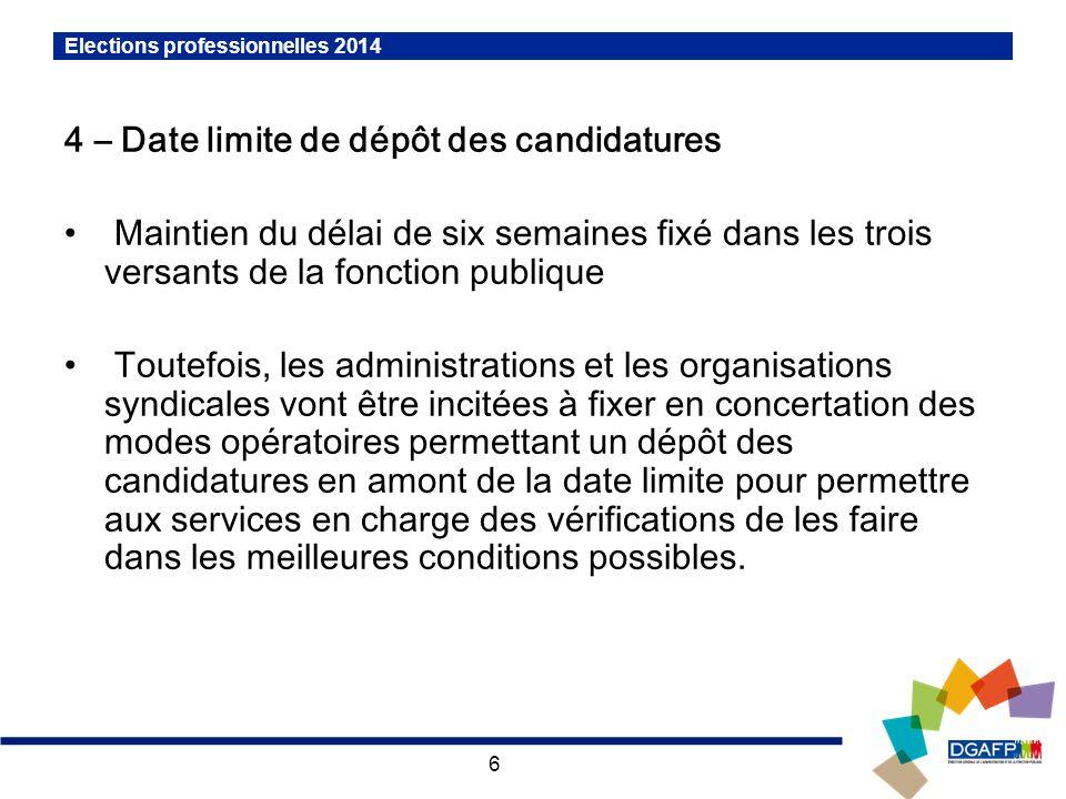 4 – Date limite de dépôt des candidatures