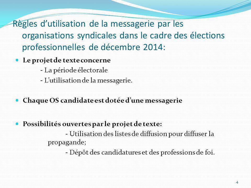 Règles d'utilisation de la messagerie par les organisations syndicales dans le cadre des élections professionnelles de décembre 2014: