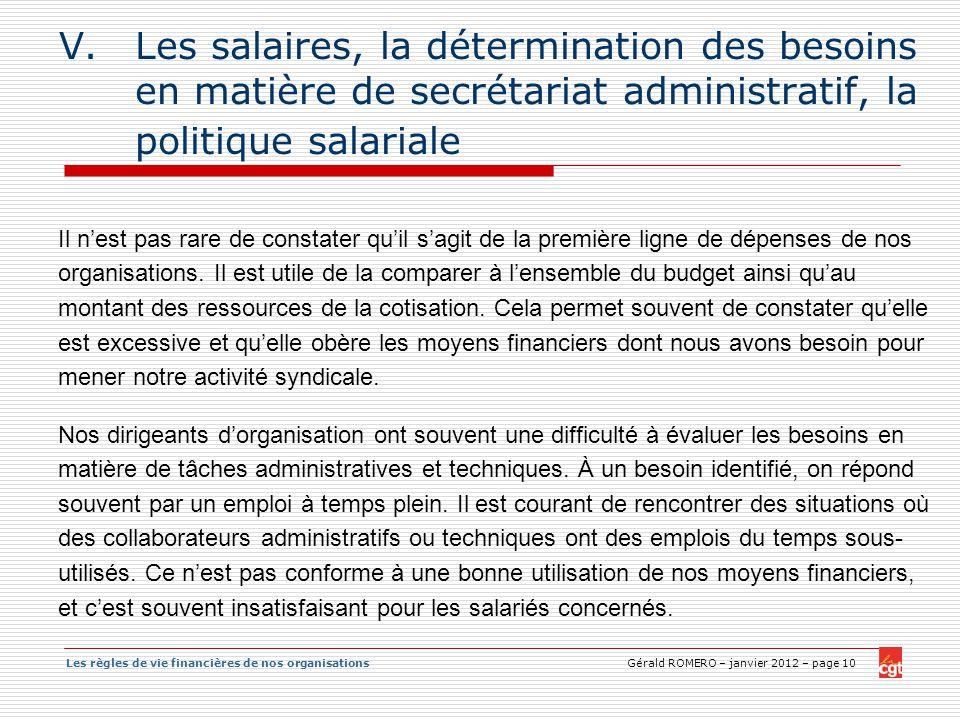 Les salaires, la détermination des besoins en matière de secrétariat administratif, la politique salariale