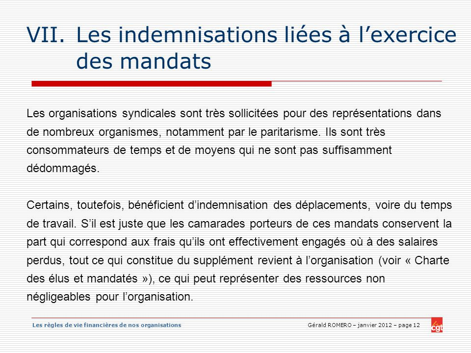 Les indemnisations liées à l'exercice des mandats