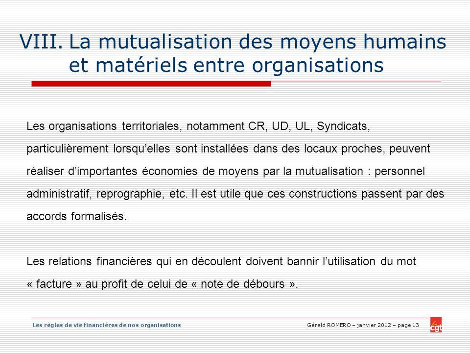 La mutualisation des moyens humains et matériels entre organisations
