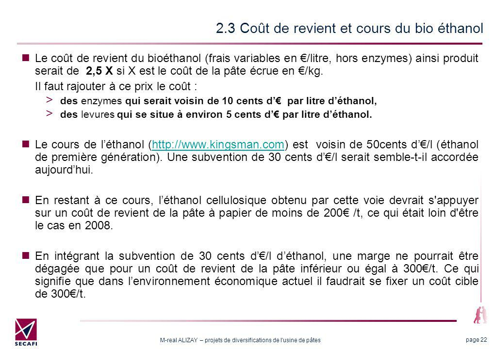 2.4 Les investissements L'investissement pour la capacité envisagée (0.6M hectolitres) se répartirait comme suit (source Interis Maguin) :