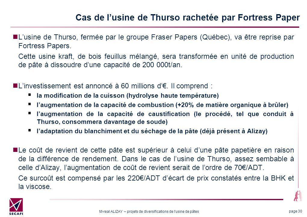 3.3 Conséquences pour Alizay de la conversion telle que prévue à Thurso