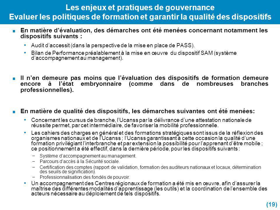 Les enjeux et pratiques de gouvernance Evaluer les politiques de formation et garantir la qualité des dispositifs