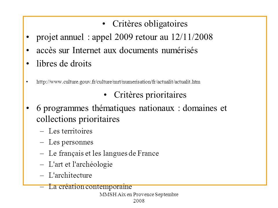 Critères obligatoires projet annuel : appel 2009 retour au 12/11/2008