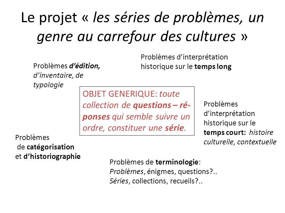 Le projet « les séries de problèmes, un genre au carrefour des cultures »