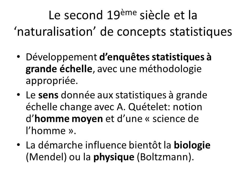 Le second 19ème siècle et la 'naturalisation' de concepts statistiques