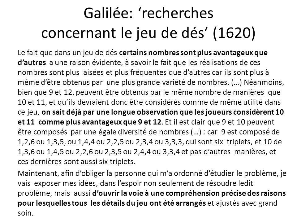 Galilée: 'recherches concernant le jeu de dés' (1620)