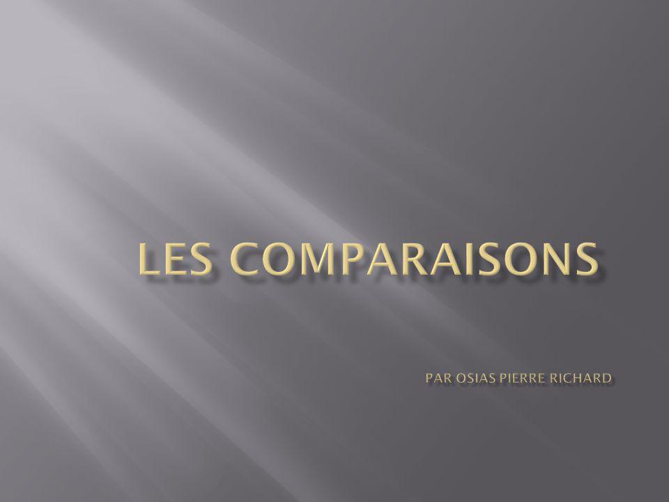 Les comparaisons Par Osias Pierre Richard