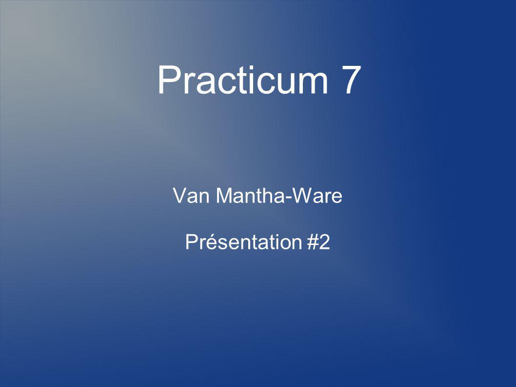 Van Mantha-Ware Présentation #2