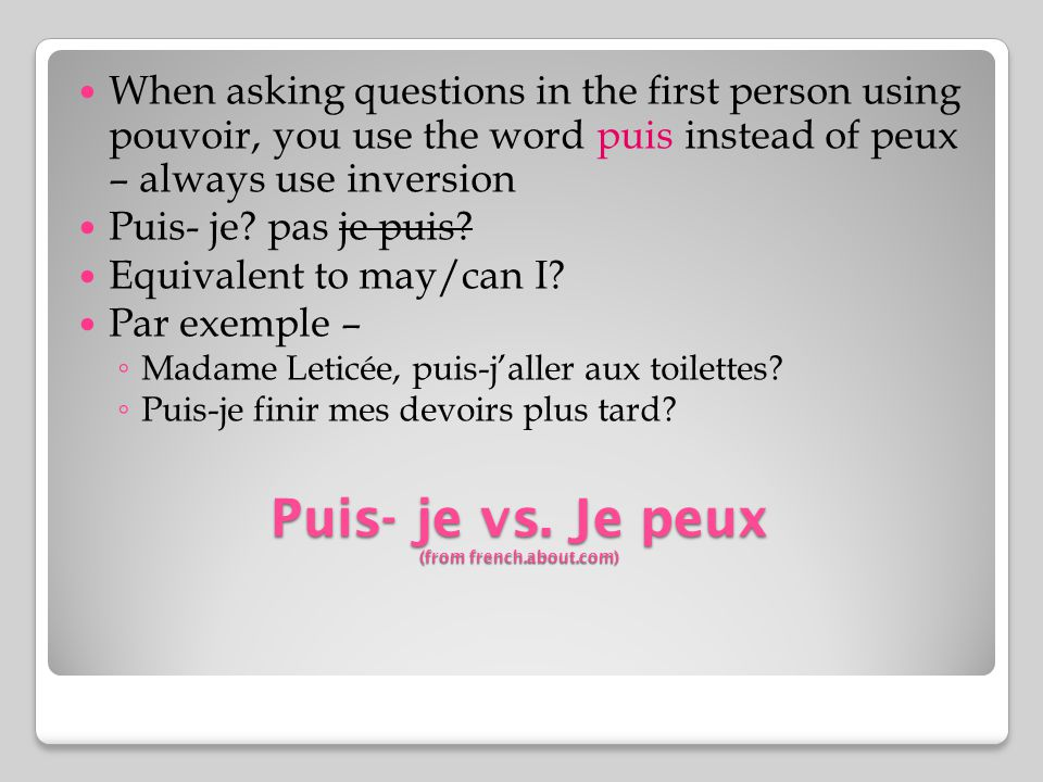 Puis- je vs. Je peux (from french.about.com)