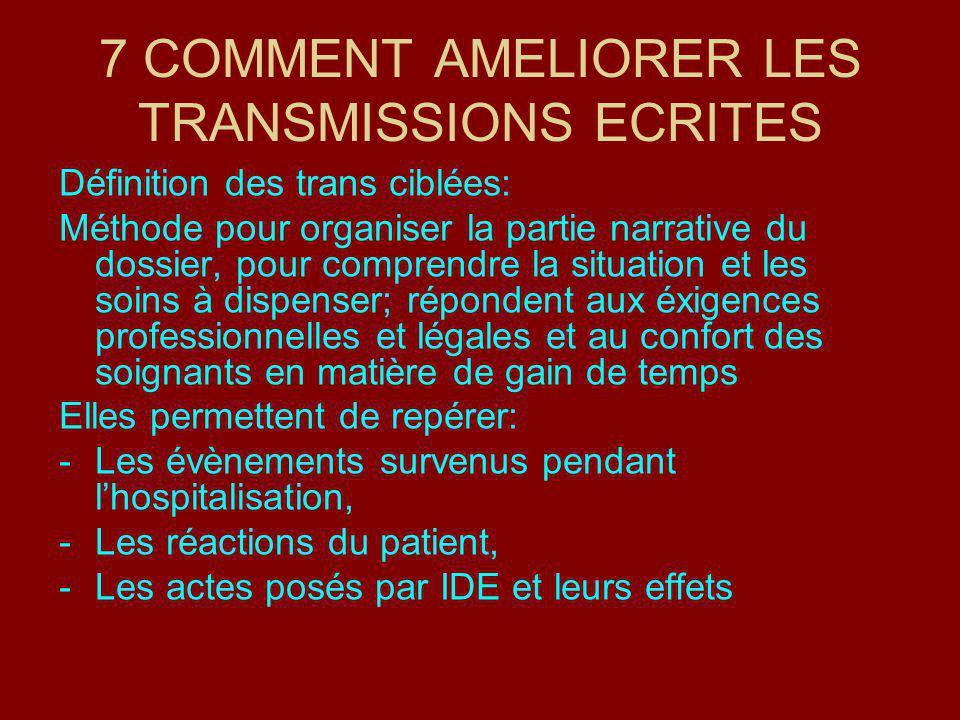 7 COMMENT AMELIORER LES TRANSMISSIONS ECRITES