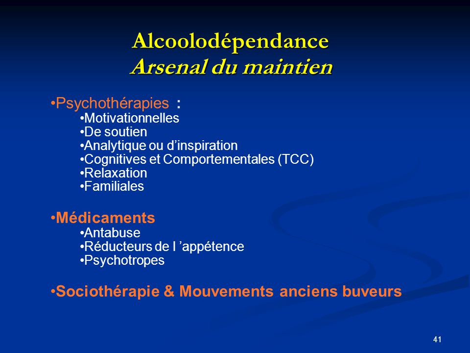 Alcoolodépendance Arsenal du maintien
