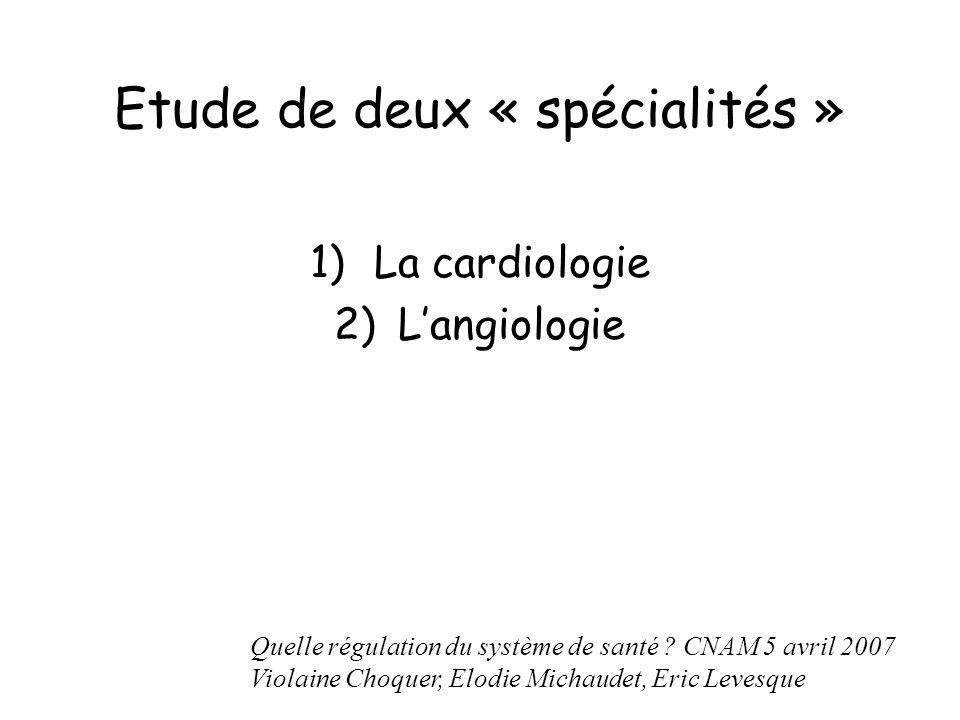 Etude de deux « spécialités »