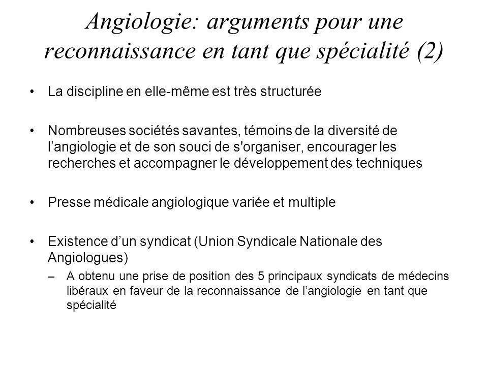 Angiologie: arguments pour une reconnaissance en tant que spécialité (2)