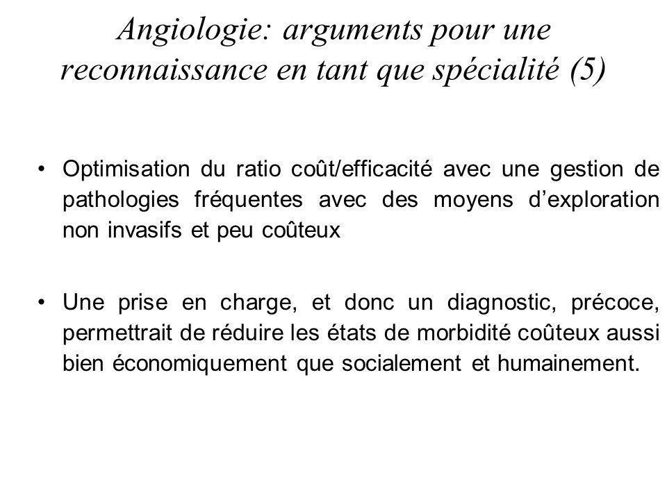 Angiologie: arguments pour une reconnaissance en tant que spécialité (5)