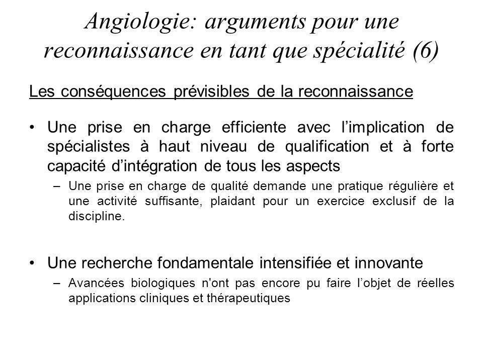 Angiologie: arguments pour une reconnaissance en tant que spécialité (6)