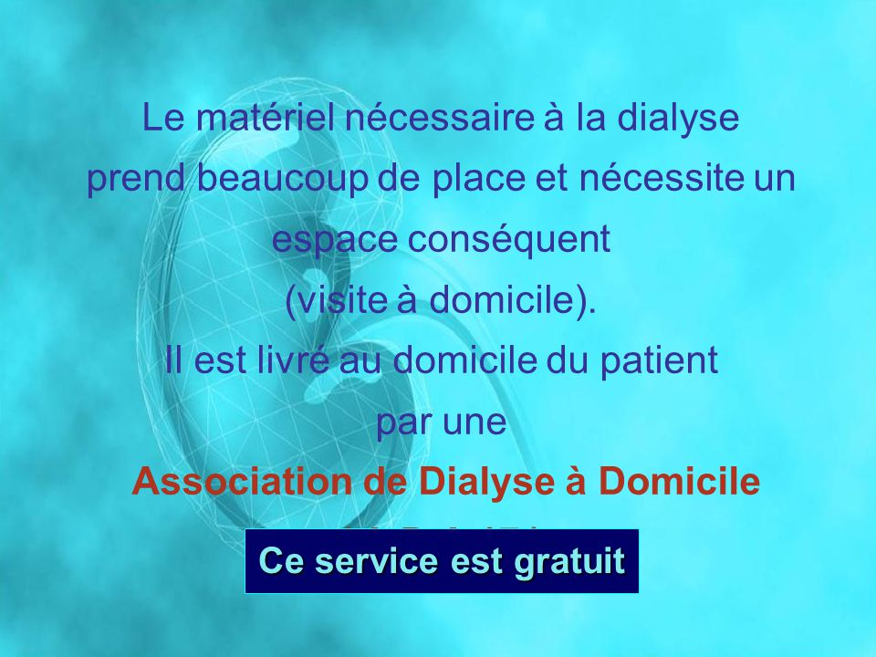 Le matériel nécessaire à la dialyse