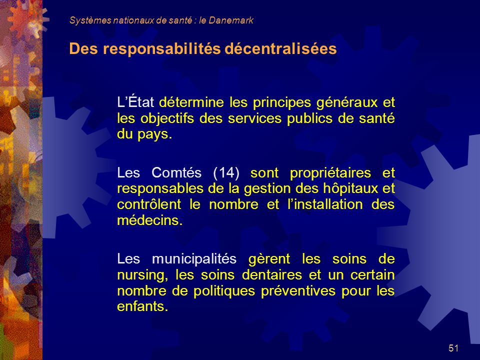 Systèmes nationaux de santé : le Danemark Des responsabilités décentralisées
