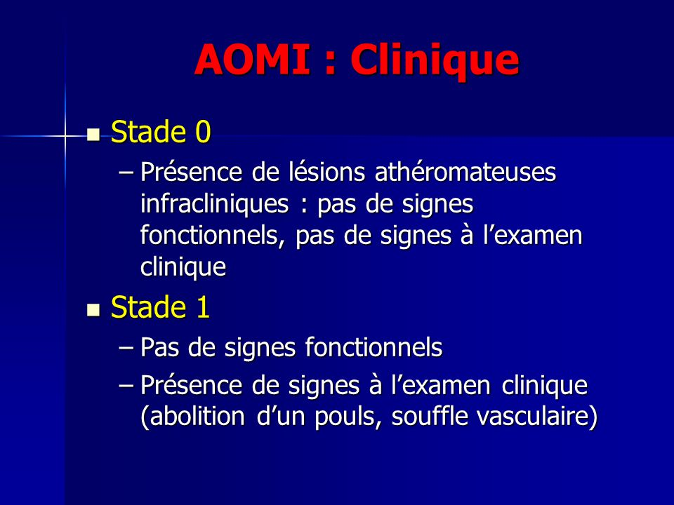 AOMI : Clinique Stade 0 Stade 1