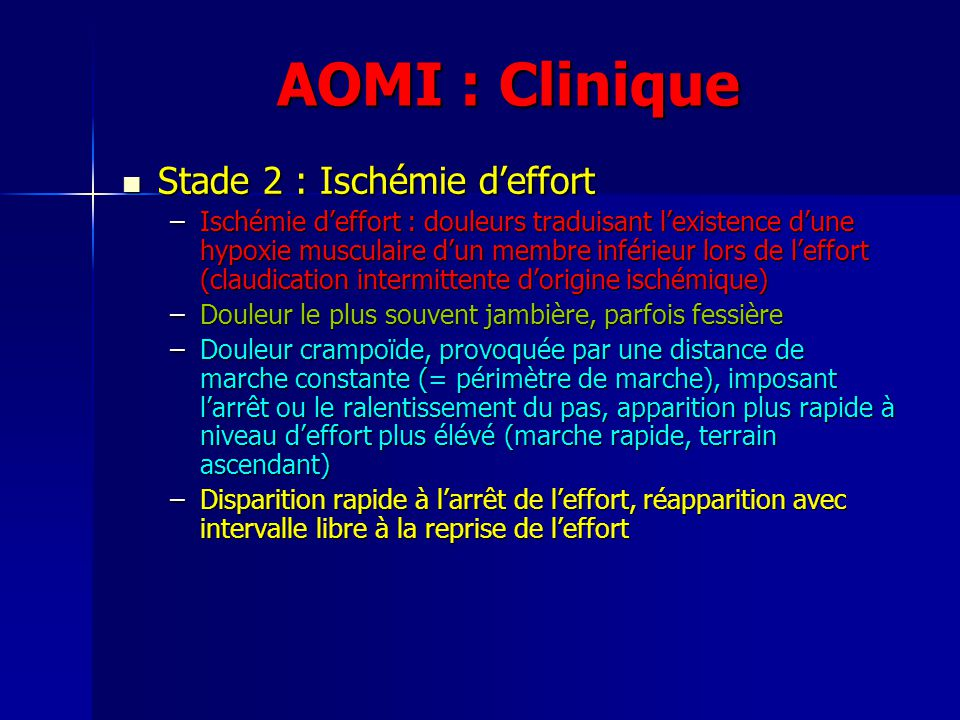 AOMI : Clinique Stade 2 : Ischémie d'effort