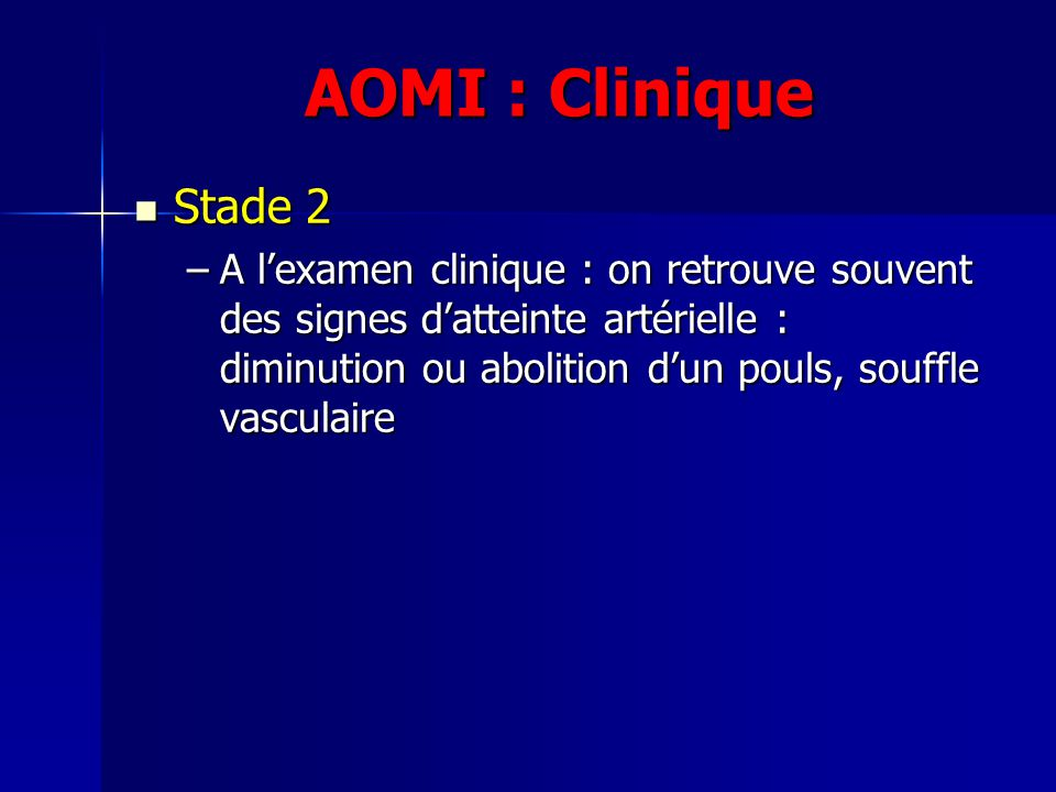 AOMI : Clinique Stade 2.