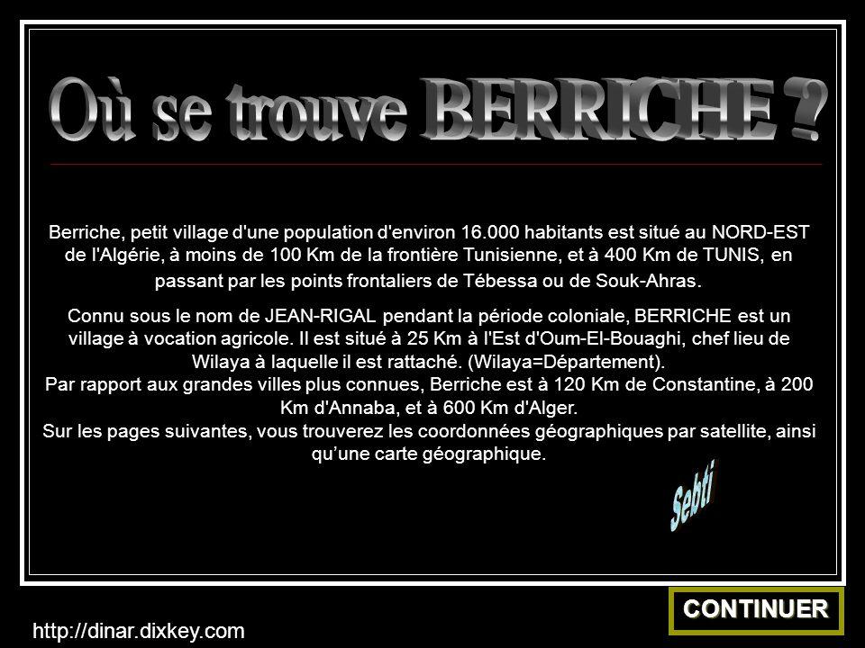 Où se trouve BERRICHE Sebti CONTINUER http://dinar.dixkey.com