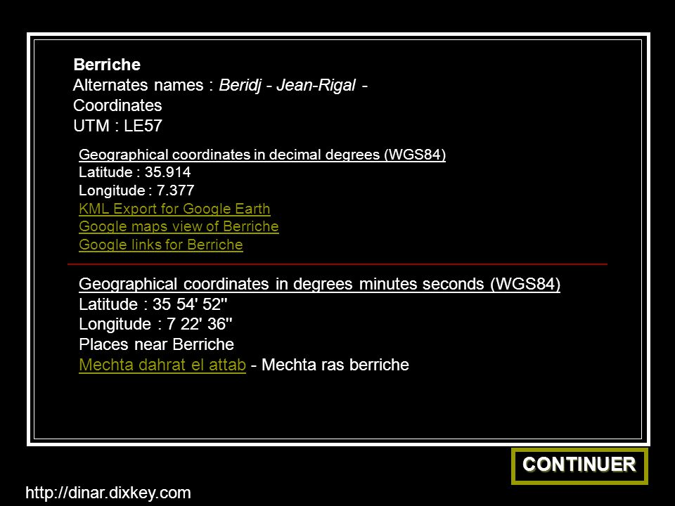 Berriche Alternates names : Beridj - Jean-Rigal - Coordinates UTM : LE57