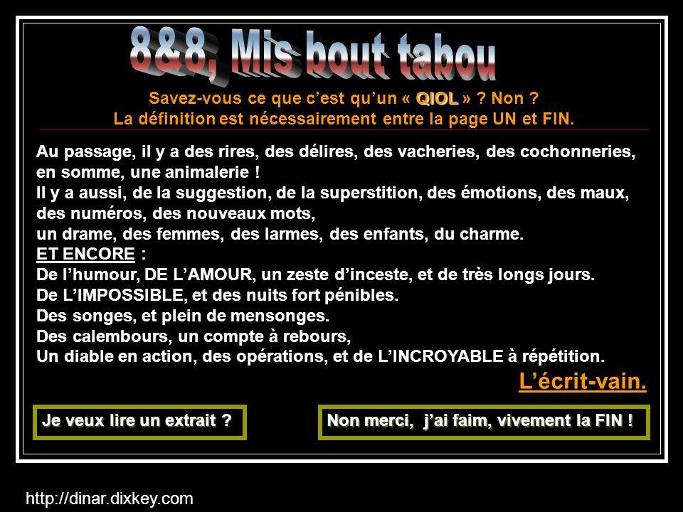 8&8, Mis bout tabou L'écrit-vain.